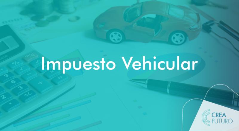 4 aspectos que debe tener en cuenta para el pago del impuesto vehicular